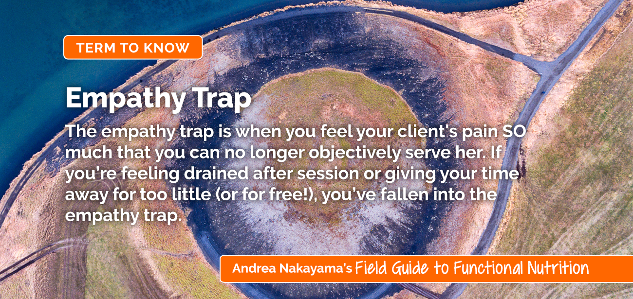 The Empathy Trap | Holistic Nutrition Lab by functional nutritionist Andrea Nakayama