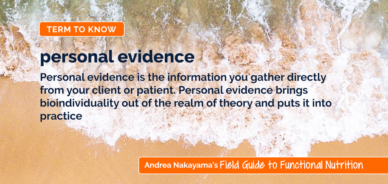 Personal Evidence by Andrea Nakayama   Holistic Nutrition Lab